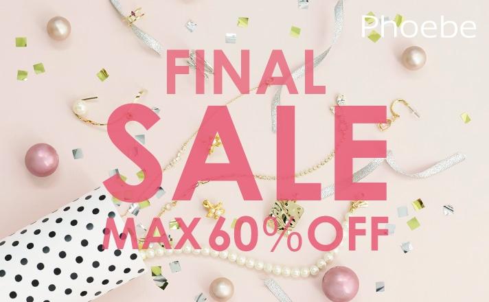 MAX60%off!!ファイナルセール